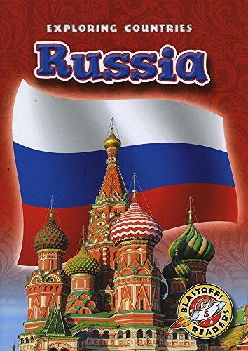 Russia (Paperback) (Blastoff! Readers: Exploring Countries) (Exploring Countries: Blastoff Readers, Level - Colors Of Russia