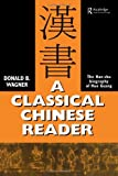 A Classical Chinese Reader, Donald Wagner and Donald B. Wagner, 0700709614