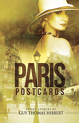 Paris Postcards: Short stories