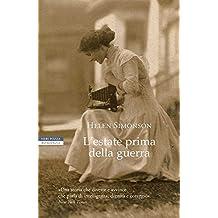 L'estate prima della guerra (Italian Edition)
