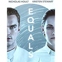 EQUALS Available on Blu-ray and DVD September 6 from Lionsgate