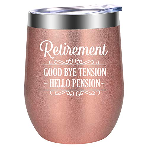 Good Bye Tension Hello Pension - Happy Retirement Gifts for Women - Funny Retired Gifts for Retiring Teacher, Nurse, Best Friend, Wife, Mom, Grandma, Boss, Coworker, Retiree - LEADO 12oz Wine Tumbler