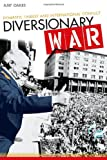 Diversionary War, Amy Oakes, 0804782466