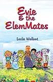 EVIE & THE ELEMMATES