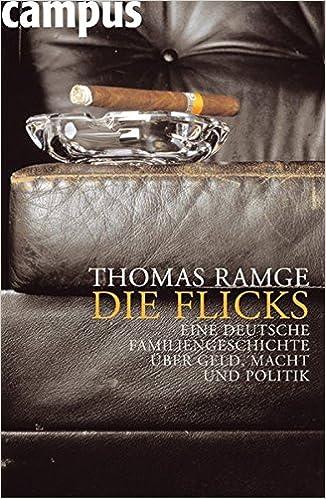 Cover des Buchs: Die Flicks: Eine deutsche Familiengeschichte über Geld, Macht und Politik
