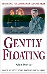 Gently Floating (Inspector George Gently Series)