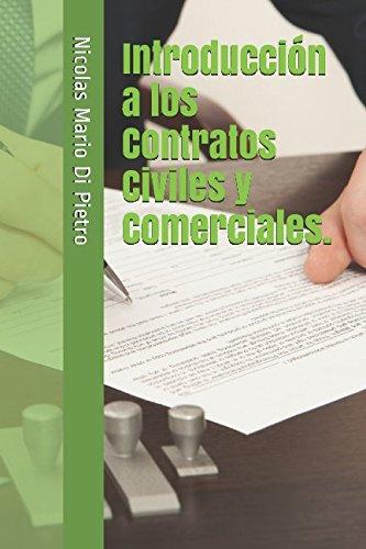 Introducción a los Contratos Civiles y Comerciales. (Spanish Edition)