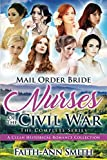 Mail Order Bride: Nurses Of The Civil War: The