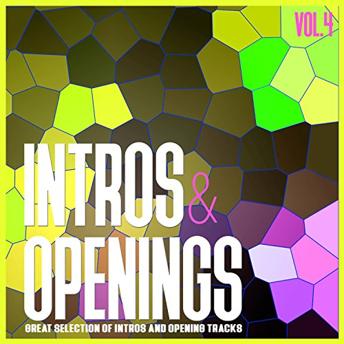 Intros & Openings, Vol. 4 - Great Selection of Intros and Opening Tracks