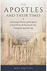 The Apostles and Their Times Paperback