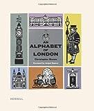 An Alphabet of London, , 1858945739