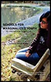 Schools for Marginalized Youth, William T. Pink, 1612890687