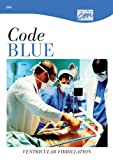 Code Blue : Ventricular Fibrillation, Concept Media, 0495821802