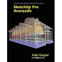 SketchUp Pro Avançado (Portuguese Edition)