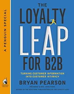 Amazon the loyalty leap for b2b turning customer information the loyalty leap for b2b turning customer information into customer intimacy a penguin special fandeluxe Gallery