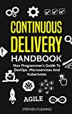 Read Continuous Delivery Handbook : Non Programmer's Guide to DevOps, Microservices and Kubernetes Reader