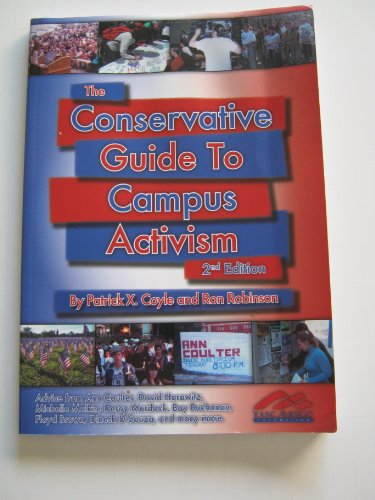 The Conservative Guide to Campus Activism