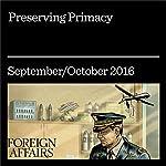 Preserving Primacy | Mac Thornberry,Andrew F. Krepinevich Jr.