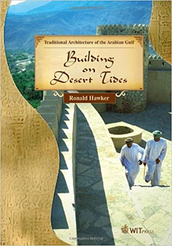 Traditional architecture of the arabian gulf building on desert traditional architecture of the arabian gulf building on desert tides r hawker 9781845641351 amazon books fandeluxe Image collections