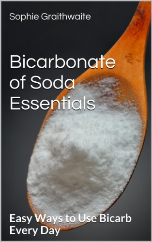 - Bicarbonate of Soda Essentials  : Easy Ways to Use Bicarb Every Day
