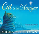 Cat in the Manger, Michael Foreman, 1842709666
