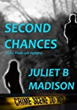 Second Chances, Juliet B. Madison, 1291484094