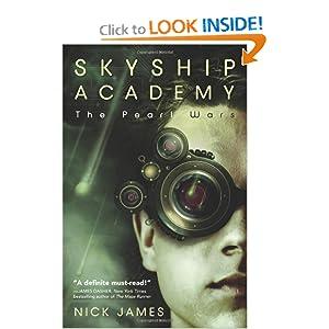 The Pearl Wars (Skyship Academy, Book 1) Nick James