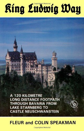 King Ludwig Way: One-hundred and Twenty Kilometre Long Distance Walk Through Bavaria from Lake Starnberge to Castle Neuschwanstein
