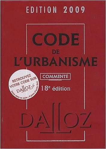 Livre gratuits en ligne Code de l'urbanisme 2009 commenté pdf epub