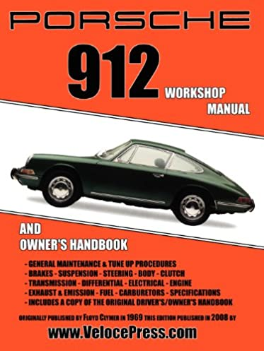 porsche 912 workshop manual 1965 1968 amazon co uk floyd clymer rh amazon co uk
