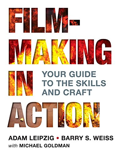 Adams Craft - Filmmaking in Action: Your Guide to the Skills and Craft
