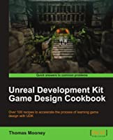 Unreal Development Kit Game Design Cookbook Front Cover