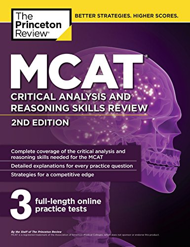 MCAT Critical Analysis and Reasoning Skills Review, 2nd Edition (Graduate School Test Preparation)