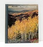 The Ancient Adirondacks, Lincoln Barnett, 0809412330