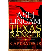 Texas Ranger 8: Western Fiction Adventure (Capt. Bates)