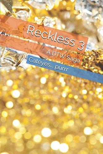 Download Reckless 3: A DTW Saga PDF