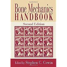 Bone Mechanics Handbook, Second Edition