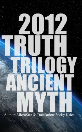 Download 2012 TRUTH TRILOGY ANCIENT MYTH (Volume 1) pdf epub