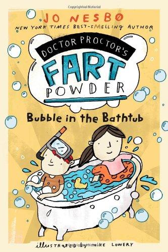 Read Online Bubble in the Bathtub (Doctor Proctor's Fart Powder) pdf epub