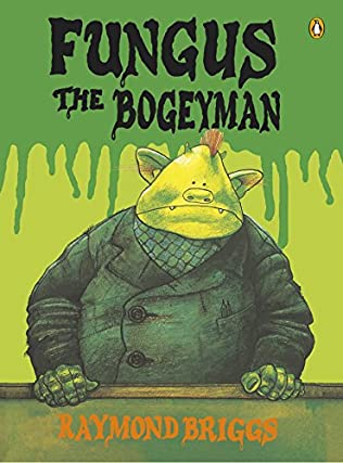 book cover of Fungus the Bogeyman