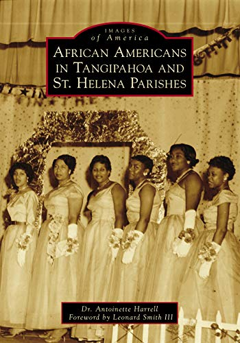 Search : African Americans in Tangipahoa & St. Helena Parishes (Images of America)