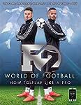 F2 World of Football: How to Play Lik...
