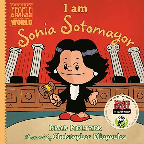 Image of I am Sonia Sotomayor (Ordinary People Change the World)