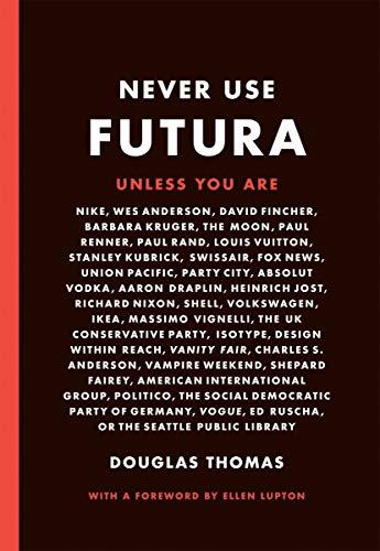 Never Use Futura ()