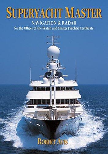 Superyacht Master - Navigation and Radar