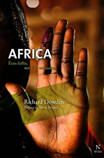 Africa : Etats faillis, miracles ordinaires, Dowden, Richard