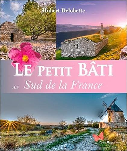 Le petit bâti : Sud de la France