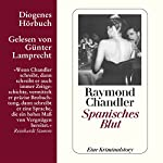 Spanisches Blut   Raymond Chandler