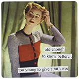 Anne Taintor Square Refrigerator Magnet - Too Young to Give a Rat's Ass