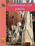 Construimos con piedra (Science - Spanish) (Spanish Edition)